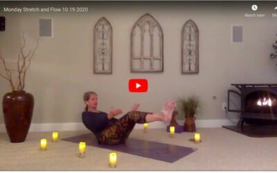 CLASS:  Monday Stretch and Flow , 10.19.2020